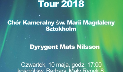 Koncert Chóru Kameralnego Św. Marii Magdaleny ze Sztokholmu