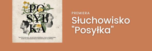 Premiera słuchowiska POSYŁKA